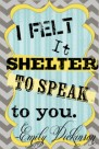 i felt it shelter to speak to you blog button free modern chic grunge blue grey yellow copy