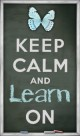 keep calm and learn on button free chalkboard keep calm and carry on copy