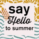 hello to summer button